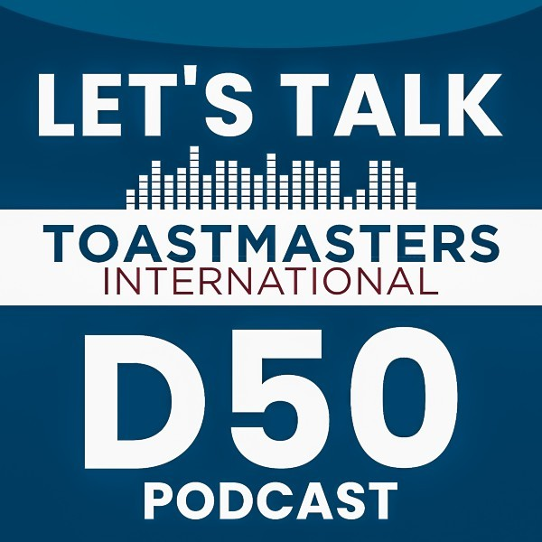 """Let's Talk Toastmasters"" Podcast is all about Nov. 13-14 Conclave"